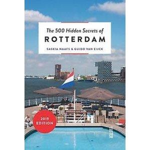 Saskia Naafs The 500 Hidden Secrets of Rotterdam