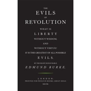 Edmund Burke The Evils Of Revolution