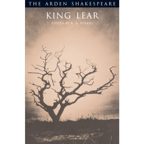 William Shakespeare King Lear (Arden Edition)