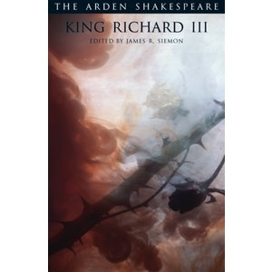 William Shakespeare King Richard III (Arden Edition)