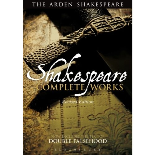 William Shakespeare Shakespeare: Complete Works (Arden Edition)