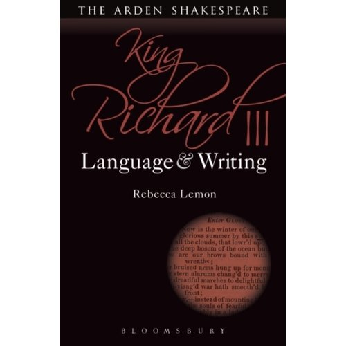 Rebecca Lemon King Richard III: Language and Writing