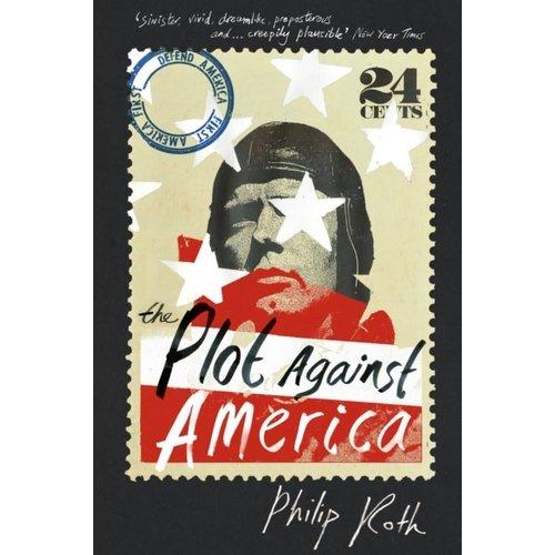 Philip Roth The Plot Against America