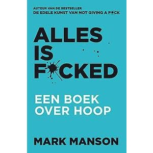 Mark Manson Alles is fucked