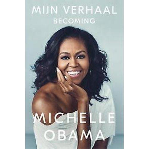Michelle Obama Mijn verhaal: Becoming