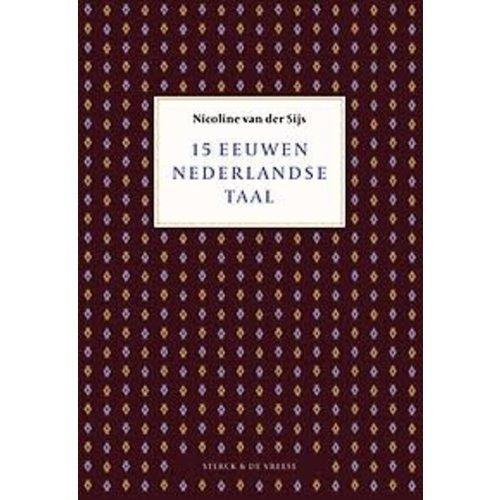 Nederlandse taal: 15 eeuwen ontwikkeling en beïnvloeding.