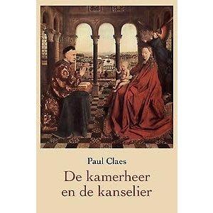 Paul Claes De kamerheer en de kanselier