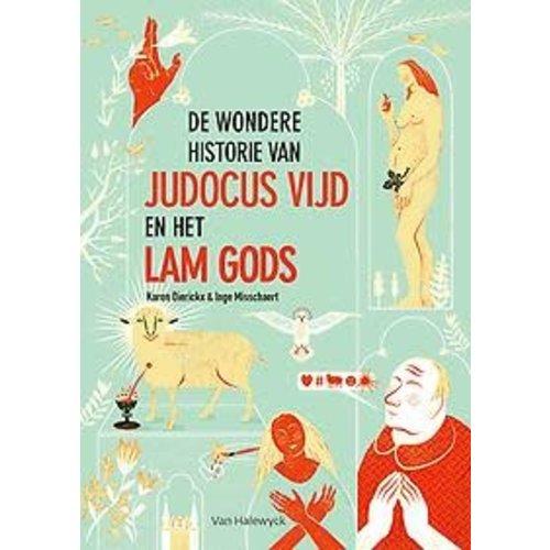 Karen Dierickx De wondere historie van Judocus Vijd en het Lam Gods