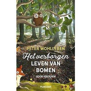 Peter Wohlleben Verborgen leven van bomen voor kinderen.