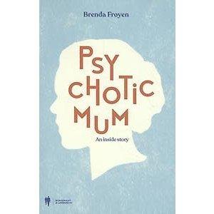 Psychotic mum
