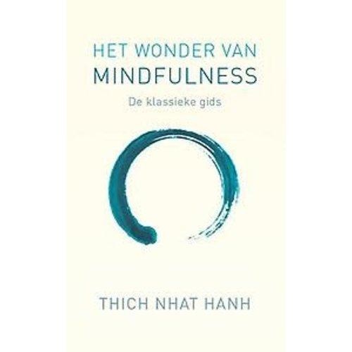 Het wonder van mindfulness: De klassieke meditatiegids