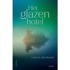 Emily St. John Mandel Het glazen hotel