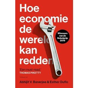 Abhijit Banerjee Hoe economie de wereld kan redden