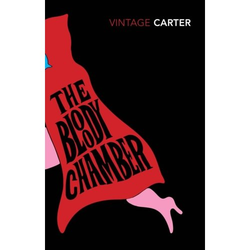 Angela Carter The Bloody Chamber