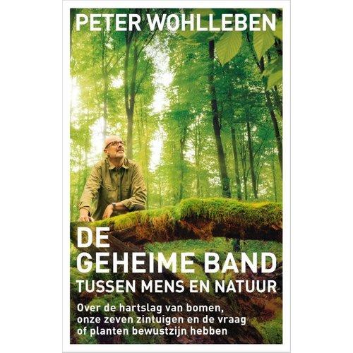 Peter Wohlleben De geheime band tussen mens en natuur