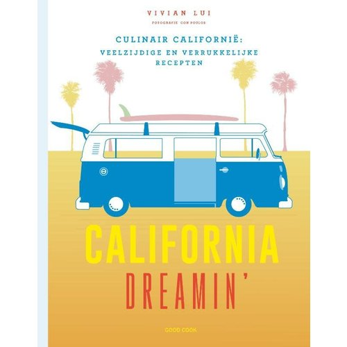 California Dreamin': Culinair California