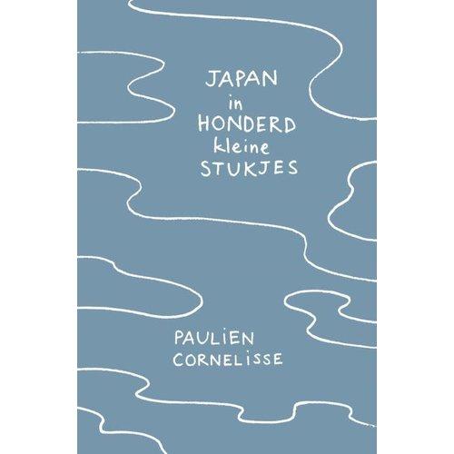Paulien Cornelisse Japan in honderd kleine stukjes