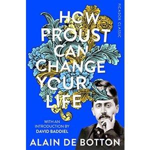 Alain de Botton How Proust Can Change Your Life