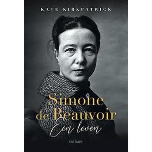 Kate Kirkpatrick Simone de Beauvoir Een Leven