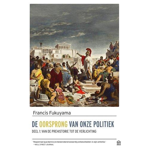 Francis Fukuyama De oorsprong van onze politiek