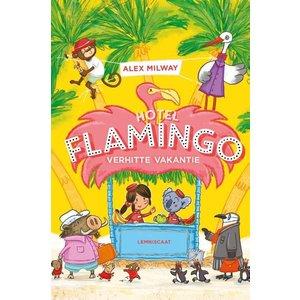 Alex Milway Hotel Flamingo - Verhitte Vakantie