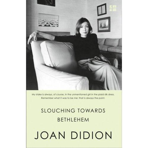 Joan Didion Slouching Towards Bethlehem