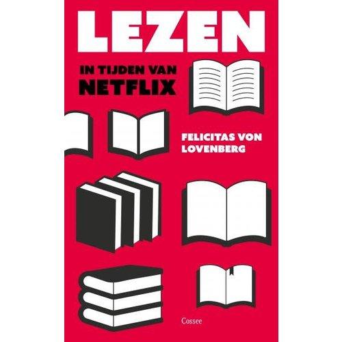 Felicitas Lovenberg Lezen in tijden van Netflix