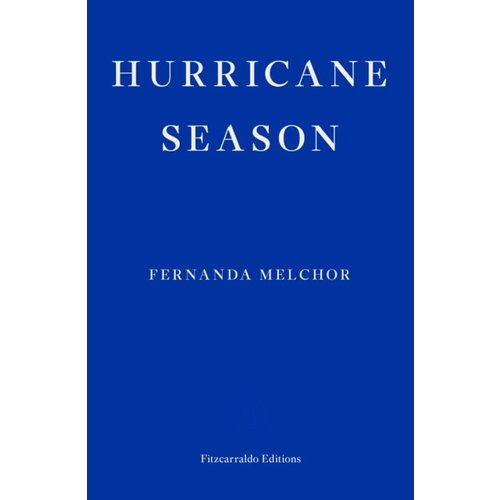 Fernanda Melchor Hurricane Season