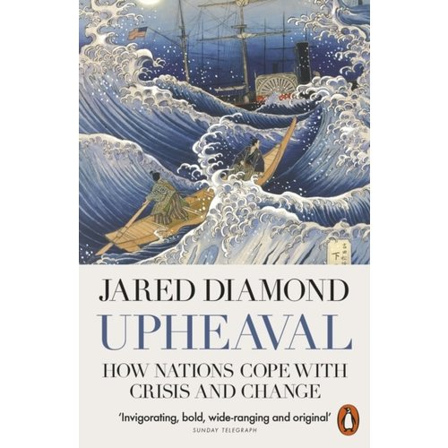 Jared Diamond Upheaval: How Nations Cope with Crisis and Change