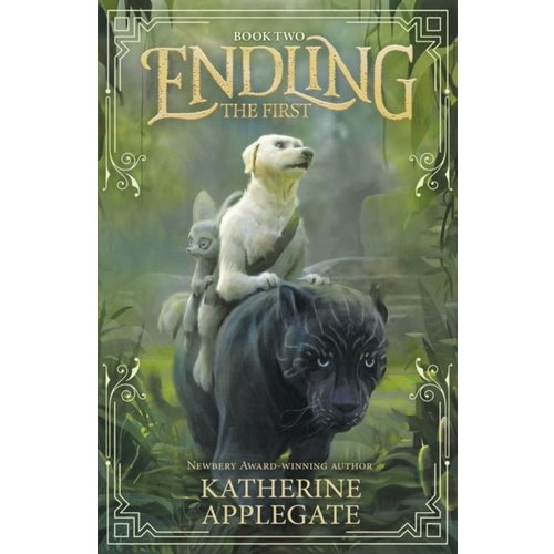 Katherine Applegate Endling: Book Two: The First
