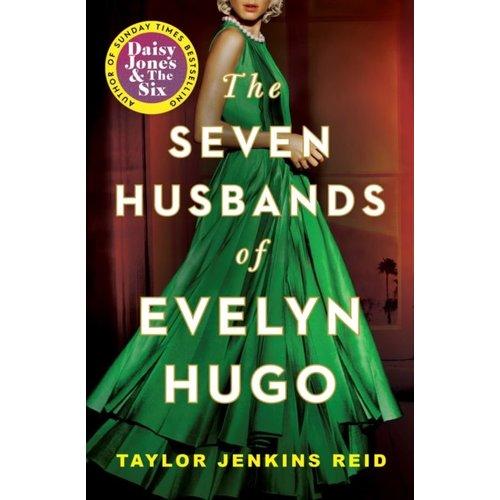 Taylor Jenkins Reid The Seven Husbands of Evelyn Hugo: A Novel