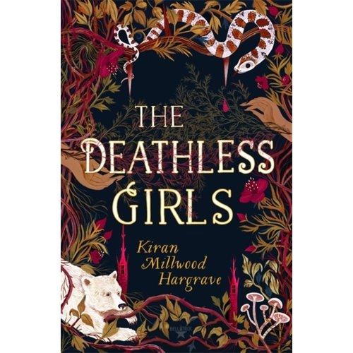 Kiran Millwood Hargrave The Deathless Girls