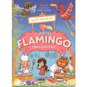 Alex Milway Hotel Flamingo: Fabulous Feast