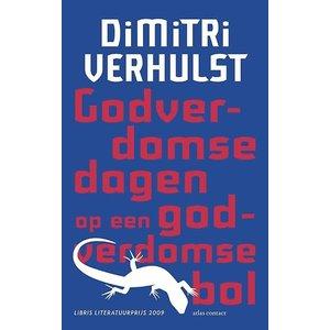 Dimitri Verhulst Godverdomse dagen op een godverdomse bol