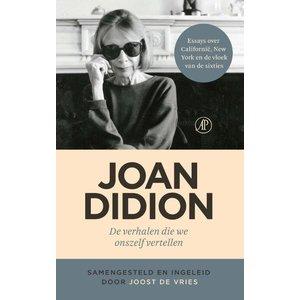 Joan Didion De verhalen die we onszelf vertellen