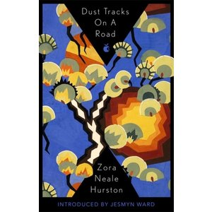 Zora Neale Hurston Dust Tracks on a Road: An Autobiography