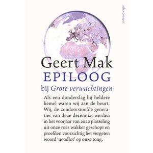 Geert Mak Epiloog bij Grote Verwachtingen