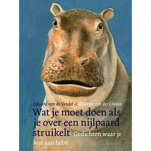 Edward van de Vendel Wat je moet doen als je over een nijlpaard struikelt