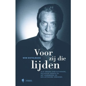 Wim Distelmans Voor zij die lijden