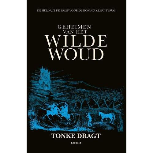 Tonke Dragt Geheimen van het wilde woud
