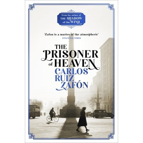 Carlos Ruiz Zafon The Prisoner of Heaven: The Cemetery of Forgotten Books 3