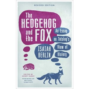 Isaiah Berlin The Hedgehog and the Fox
