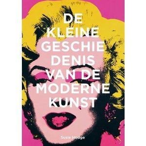 Susie Hodge De kleine geschiedenis van de moderne kunst