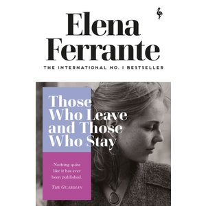 Elena Ferrante Those Who Leave