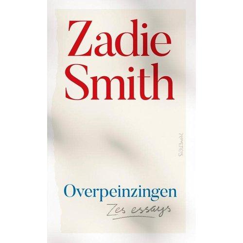 Zadie Smith Overpeinzingen: Zes essays