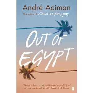André Aciman Out of Egypt