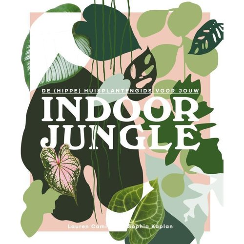 Lauren Camilleri De (hippe) huisplantengids voor jou indoor jungle