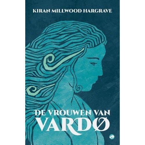 Kiran Millwood Hargrave De vrouwen van Vardo