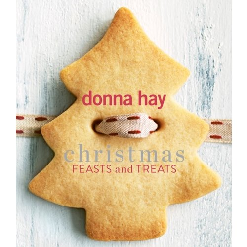 Donna Hay Christmas Feasts and Treats