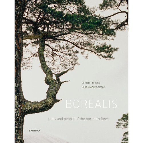 Borealis: Trees and People of the Northern Forest